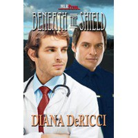 Beneath the Shield - Diana DeRicci