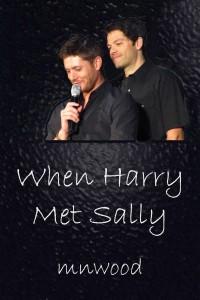 When Harry Met Sally - mnwood