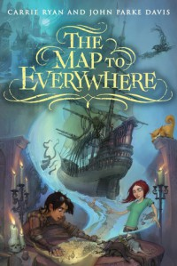 The Map to Everywhere - Carrie Ryan;J.P. Davis