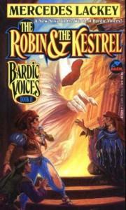 The Robin & the Kestrel - Mercedes Lackey