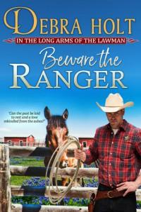 Beware the Ranger - Debra Holt
