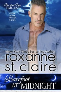 Barefoot at Midnight - Roxanne St. Claire