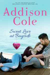 Sweet Love at Bayside - Addison Cole