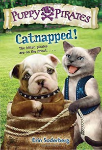 Puppy Pirates #3: Catnapped! (A Stepping Stone Book(TM)) - Erin Soderberg