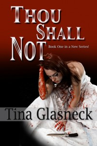 Thou Shall Not - Tina Glasneck