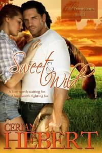 Sweet and Wild - Cerian Hebert