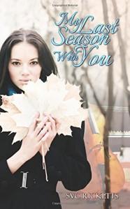 My Last Season With You - SVC Ricketts