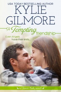 A Tempting Friendship - Kylie Gilmore