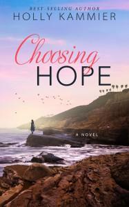 Choosing Hope - Ms. Holly Kammier