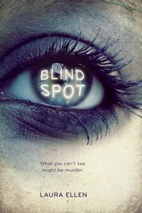 Blind Spot - Laura Ellen