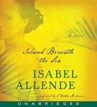 Island Beneath the Sea - Isabel Allende, S. Epatha Merkerson