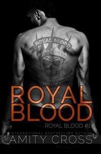 Royal Blood: (Royal Blood #1) - Amity Cross