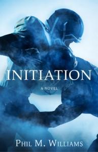 Initiation - Phil M. Williams