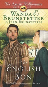 The English Son: The Amish Millionaire Part 1 - Wanda E. Brunstetter, Jean Brunstetter