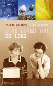 I've Loved You So Long - Paloma Etienne, Olga Navarro