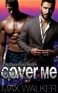 Cover Me - Max  Walker
