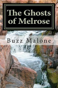 The Ghosts of Melrose - Buzz Malone, Lorri Forst