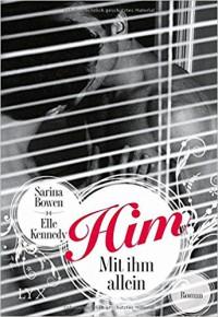 Him - Mit ihm allein (HIM-Reihe, Band 1) - Elle Kennedy, Sarina Bowen