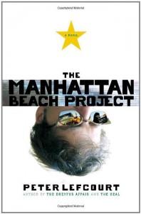 The Manhattan Beach Project - Peter Lefcourt