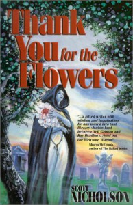 Thank You for the Flowers: A Story Collection - Scott Nicholson