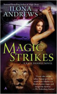 Magic Strikes (Kate Daniels Series #3) -