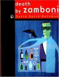Death by Zamboni - David David Katzman