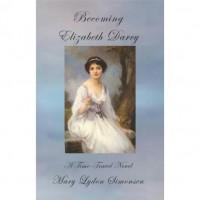 Becoming Elizabeth Darcy - Mary Lydon Simonsen