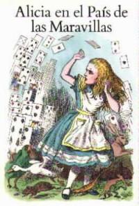 Alicia en el País de las Maravillas - Lewis Carroll, Jaime de Ojeda, Tomás Miranda Alonso