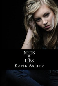 Nets and Lies - Katie Ashley
