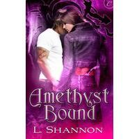 Amethyst Bound (Amethyst, #1) - L. Shannon