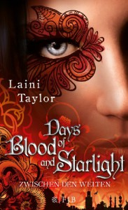 Days of Blood and Starlight: Zwischen den Welten - Laini Taylor