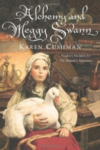 Alchemy and Meggy Swann - Karen Cushman