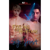 Feeling the Rhythm - S.J. Frost