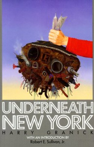 Underneath New York - Harry Granick