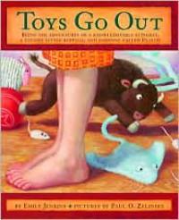 Toys Go Out - Emily Jenkins, Paul O. Zelinsky