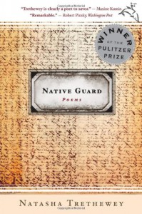 Native Guard - Natasha Trethewey