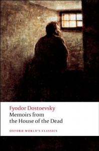 Memoirs from the House of the Dead - Fyodor Dostoyevsky, Ronald Francis Hingley, Jessie Coulson