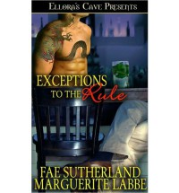 Exceptions to the Rule - Fae Sutherland, Marguerite Labbe