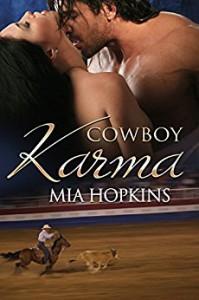 Cowboy Karma (Cowboy Cocktail Book 4) - Mia Hopkins