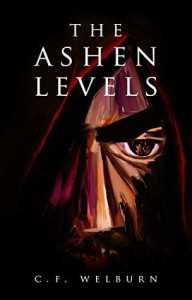 The Ashen Levels - C.F. Welburn