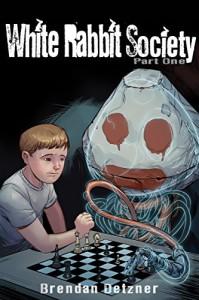 White Rabbit Society Part One - Brendan Detzner
