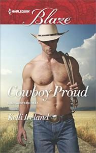 Cowboy Proud (Wild Western Heat) - Kelli Ireland