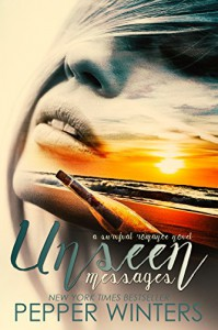 Unseen Messages - Pepper Winters