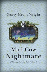Mad Cow Nightmare (Ruth Willmarth Mysteries) - Nancy Means Wright