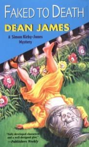 Faked to Death: A Simon Kirby-Jones Mystery - Dean James