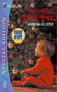 The Cowboy's Christmas Miracle - Anne McAllister