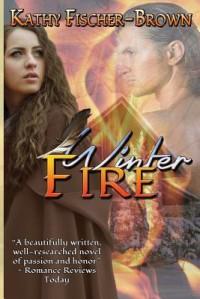 Winter Fire - Kathy Fischer-Brown