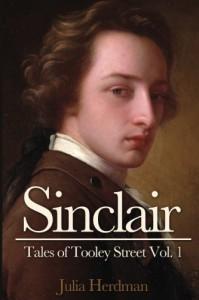 Sinclair (Tales of Tooley Street Book 1) - Julia Herdman
