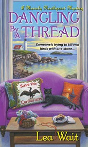 Dangling by a Thread (A Mainely Needlepoint Mystery) - Lea Wait