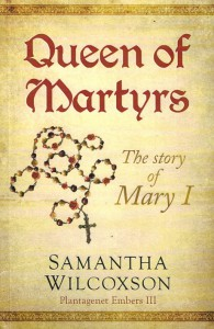 Queen of Martyrs - Samantha Wilcoxson
